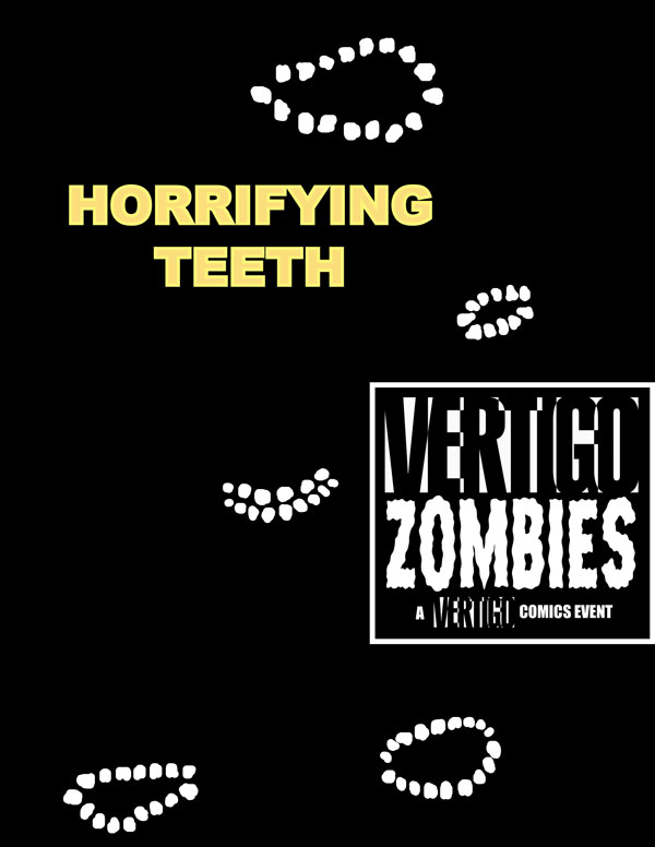 Vertigo Zombies: Horrifying Teeth
