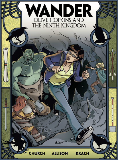 Wander: Olive Hopkins and the Ninth Kingdom #1 Cover by Grace Allison