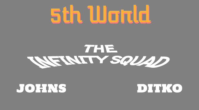 5th World The Infinity Squad Teaser
